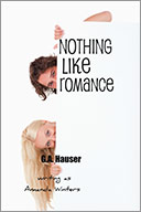 Nothing Like Romance<br />GA Hauser writing as Amanda Winters<br />Non-Erotic